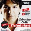 Zdravko Colic - Ti Si Mi U Krvi (15 Hitova - Live) (2012) th